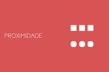 Proximidade – Princípio do Design