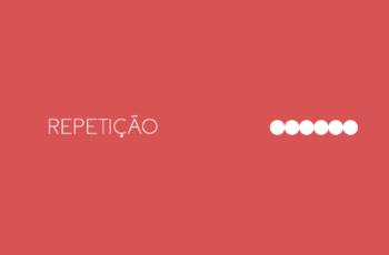 Repetição – Princípio do Design